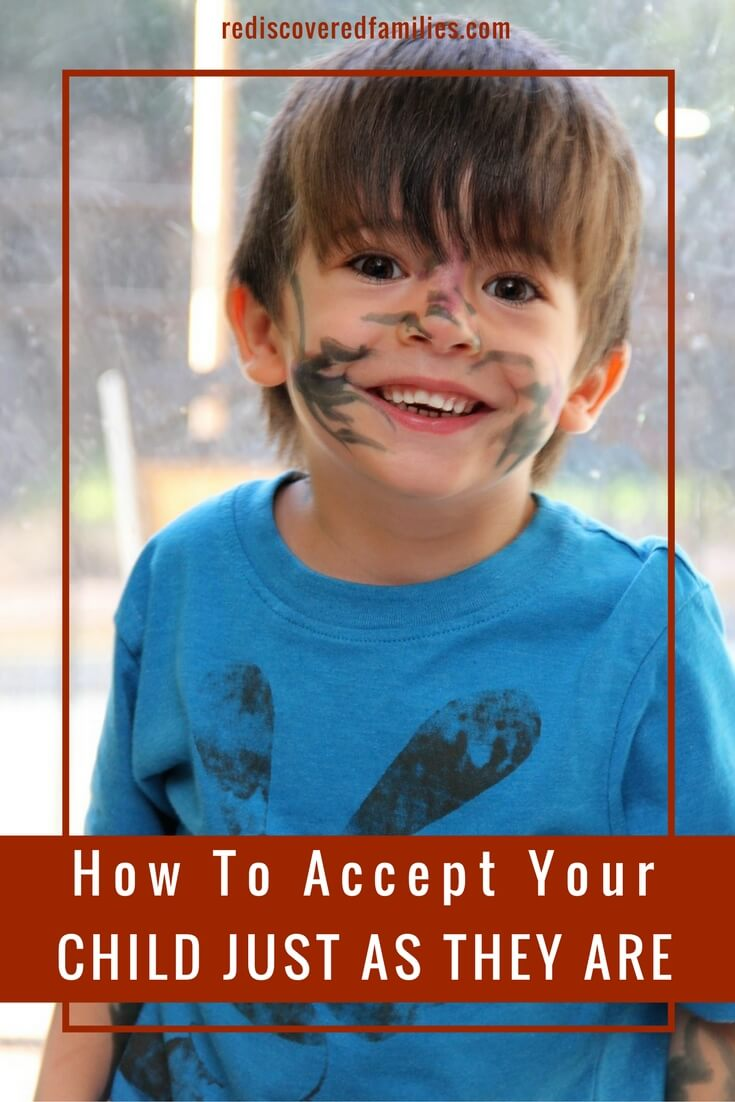 How To Accept Your Children Just As They Are