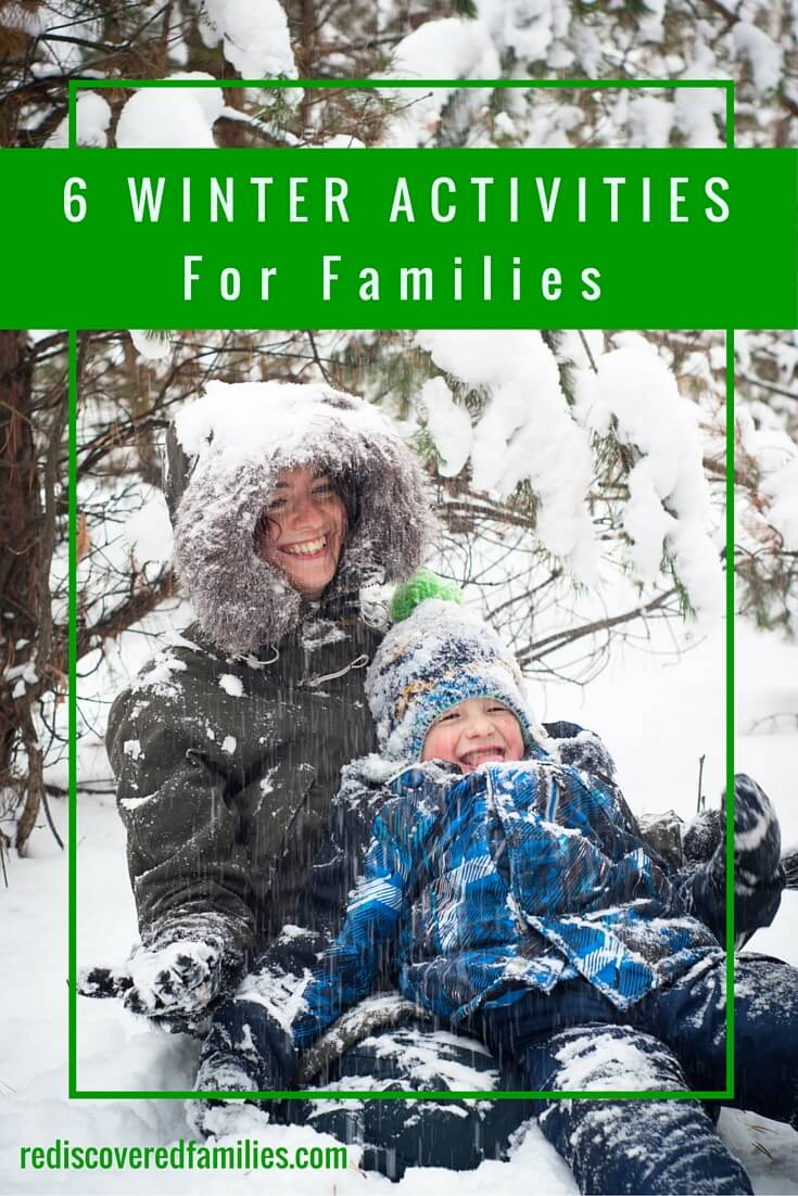 Have fun with your kids this winter. Six winter activities for families to enjoy together. Most of them will help get you outdoors, but there are a few indoor activities for those really cold days.