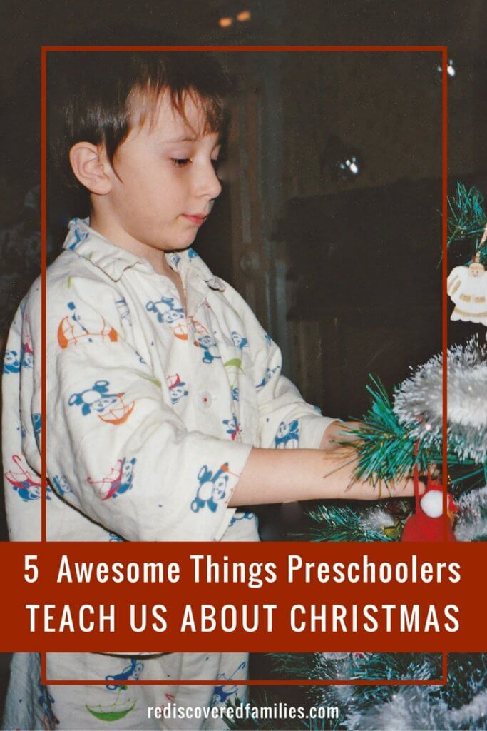 5 Awesome Things Preschoolers Teach Us About Christmas