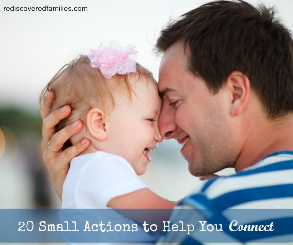 20 Small Actions To Help You Connect