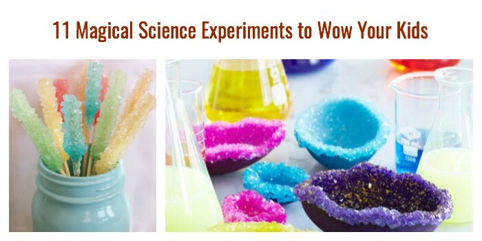 11 Magical Science Experiments to Wow Your Kids
