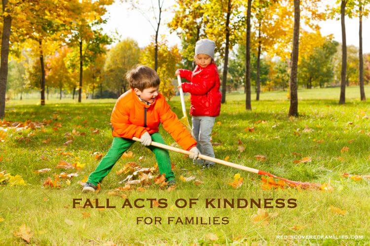Want your kids to practice kindness? Try these easy Fall acts of kindness for children and get the whole family involved. How many will you do? (Free Printable)