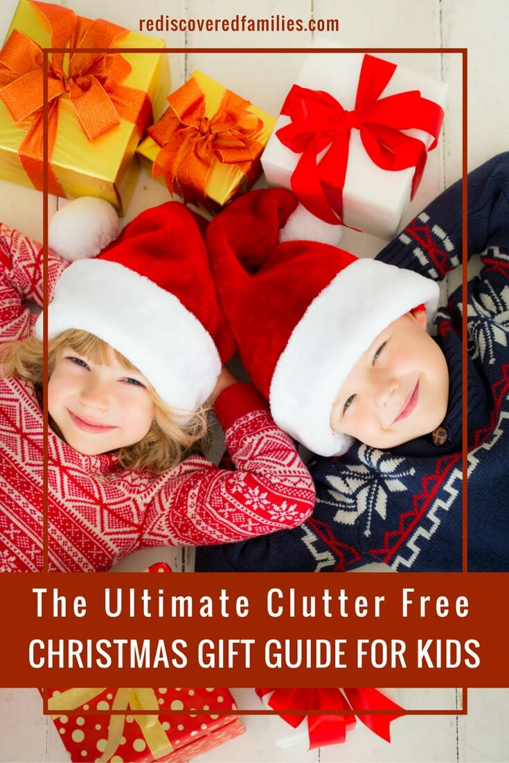 The Ultimate Clutter Free Christmas Gift Guide For Kids