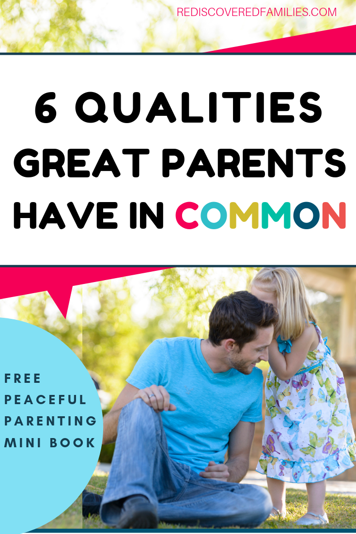 Qualities of Great Parents