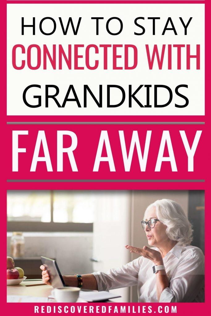 Long distance grandparents